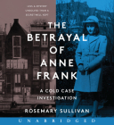 The Betrayal of Anne Frank CD: A Cold Case Investigation Cover Image