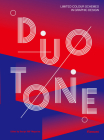 Duotone.: Limited Colour Schemes in Graphic Design. Cover Image