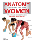 Anatomy of Exercise for Women: A Trainer's Guide to Exercise for Women Cover Image