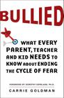 Bullied: What Every Parent, Teacher, and Kid Needs to Know about Ending the Cycle of Fear Cover Image