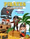 Pirates Livre à Colorier pour les Enfants de 4 à 8 Ans: Livre merveilleux sur les pirates pour les adolescents, les garçons et les enfants, livre à co Cover Image
