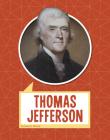 Thomas Jefferson (Biographies) Cover Image