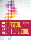 Concepts in Surgical Critical Care Cover Image