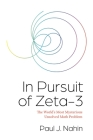 In Pursuit of Zeta-3: The World's Most Mysterious Unsolved Math Problem Cover Image