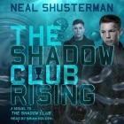 The Shadow Club Rising Lib/E Cover Image