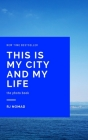 This is my city and my life Cover Image