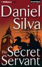 The Secret Servant (Gabriel Allon #7) Cover Image