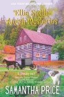 Ettie Smith Amish Mysteries: 3 Books-in-1: Secrets Come Home: Amish Murder: Murder in the Amish Bakery Cover Image
