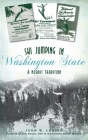 Ski Jumping in Washington State: A Nordic Tradition (Sports) Cover Image