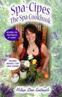 Spa-Cipes: The Spa at Home Cookbook Cover Image