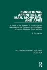 Functional Affinities of Man, Monkeys, and Apes: A Study of the Bearings of Physiology and Behaviour on the Taxonomy and Phylogeny of Lemurs, Monkeys, Cover Image