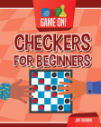 Checkers for Beginners (Game On!) Cover Image