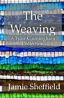 The Weaving: A Collection of Tyler Cunningham Shorts Cover Image