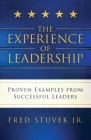 The Experience of Leadership: Proven Examples from Successful Leaders Cover Image