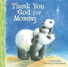 Thank You, God, for Mommy Cover Image