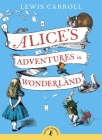 Alice's Adventures in Wonderland (Puffin Classics) Cover Image