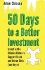 50 Days to a Better Investment: Invest in the Chiocca Network: Support Black and Brown Girls (and boys) Cover Image