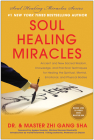 Soul Healing Miracles: Ancient and New Sacred Wisdom, Knowledge, and Practical Techniques for Healing the Spiritual, Mental, Emotional, and P (Soul Power) Cover Image
