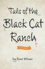 Tails of the Black Cat Ranch: Volume One Cover Image