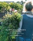 The House and Garden at Glenmore: Landscape. Seasons. Memory. Home Cover Image