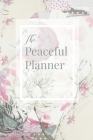 The Peaceful Planner Cover Image