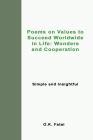 Poems on Values to Succeed Worldwide in Life: Wonders and Cooperation: Simple and Insightful Cover Image