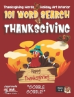 Thanksgiving Word Search Book for Kids Ages 4-8: 101 Puzzle Pages. Easy to Hard Words. Custom Art Interior. Cute fun gift! SUPER KIDZ. Turkey with Hat Cover Image