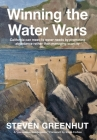 Winning the Water Wars: California can meet its water needs by promoting abundance rather than managing scarcity Cover Image