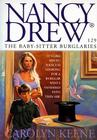 The Baby-Sitter Burglaries (Nancy Drew #129) Cover Image