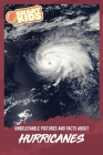 Unbelievable Pictures and Facts About Hurricanes Cover Image