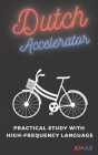 Dutch Accelerator: Practical study with high-frequency language A1 A2 Cover Image