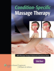 Condition-Specific Massage Therapy (LWW Massage Therapy and Bodywork Educational Series) Cover Image
