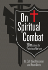 On Spiritual Combat: 30 Missions for Victorious Warfare Cover Image