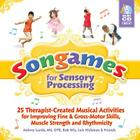 Songames for Sensory Processing [With 2 CDs] Cover Image