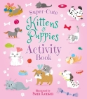 Super-Cute Kittens & Puppies Activity Book Cover Image