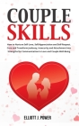 Couple Skills: How to Nurture Self-Love, Self-Appreciation and Self-Respect. Cure and Transform Jealousy, Insecurity and Attachment i Cover Image