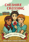 Cheshire Crossing: [A Graphic Novel] Cover Image