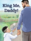 King Me, Daddy! Cover Image