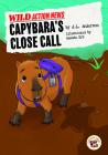 Capybara's Close Call Cover Image