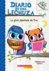 Diario de una Lechuza #9: La gran pijamada de Eva (Eva's Big Sleepover): Un libro de la serie Branches Cover Image