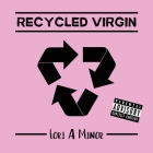Recycled Virgin Cover Image