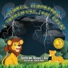 Leones, Leopardos Y Tormentas, ¡Que Cosa! (Spanish Edition): Un Libro de Seguridad de Tormentas Cover Image
