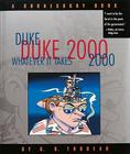 Duke 2000: Whatever It Takes: A Doonesbury Book Cover Image
