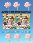 Spot the difference: activity book for kids and adults Cover Image