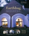 Earthbag Building: The Tools, Tricks and Techniques (Mother Earth News Wiser Living #8) Cover Image