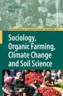 Sociology, Organic Farming, Climate Change and Soil Science (Sustainable Agriculture Reviews #3) Cover Image