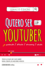 Quiero ser youtuber / I Want to Be a YouTuber Cover Image