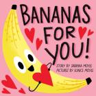Bananas for You! (A Hello!Lucky Book) Cover Image