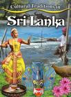 Cultural Traditions in Sri Lanka (Cultural Traditions in My World) Cover Image