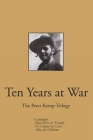 Ten Years at War: The Peter Kemp Trilogy Cover Image